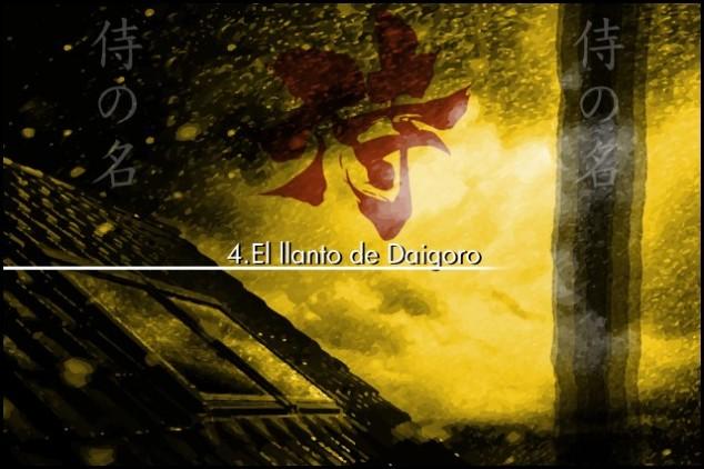 4 el llanto de daigoro